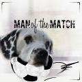 man (dog) of the match