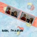 Baby, I'm a Star!