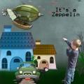 It`s a Zeppelin