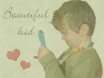 Beautiful kid Ryan