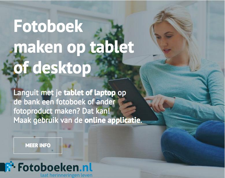 Fotoboek maken op tablet of desktop - fotoboeken.nl